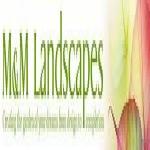 M & M Landscapes (Measham) Ltd