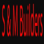 S & M Builders
