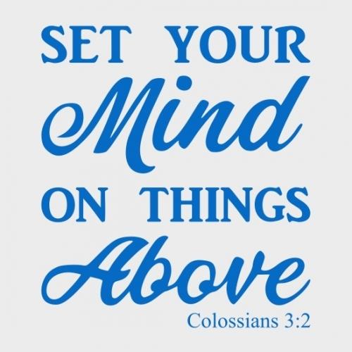 Colossians 3v2 Wall Sticker Vinyl Decal Wall Art Blue