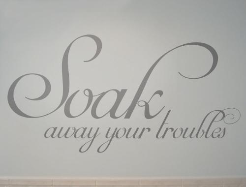 Soak Away Your Troubles Wall Sticker