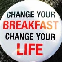 Change Your Breakfast Change Your Life Button