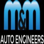 M & M Auto Engineers